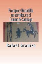 Procopio y Hurtadillo, un Servidor, en el Camino de Santiago by Rafael...