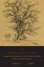 The Tree of Life: An Expose of Physical Regenesis on the Paperback