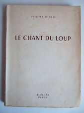 """Philippe DE BAER LE CHANT DU LOUP Ed Alsatia """"SIGNE DE PISTE"""" n° 81. P. JOUBERT"""