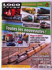 LOCO REVUE n°704 du 03/2006; NUremberg 2006/ X 2800 Roco/ 241 P/ Cocottes minute