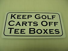 KEEP GOLF CARTS OFF TEE BOXES Metal Sign 4 Course PRO SHOP Country Club Tin