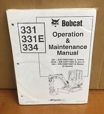Bobcat 331, 331E & 334 Mini Excavator Operation & Maintenance Manuel
