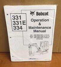 Bobcat 331, 331E & 334 Mini Excavator Operation & Maintenance Manuel