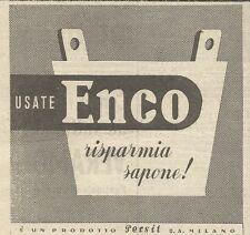 W5866 Usate Enco - Risparmia sapone - Pubblicità 1941 - Advertising