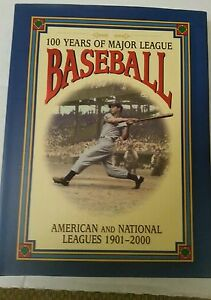100 Years Of Major League Baseball American And National Leagues Book plus Coop