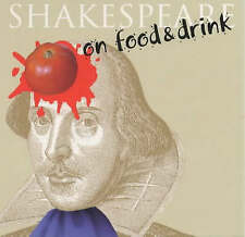 Shakespeare on food and drink