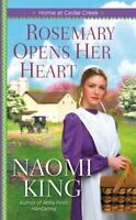 Rosemary Opens Her Heart [Home at Cedar Creek] , King, Naomi