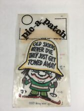 Old Skiers Never Die Vintage 1970s Skiing Patch Pic a Patch Ski