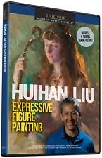 HUIHAN LIU: EXPRESSIVE FIGURE PAINTING - ART INSTRUCTION DVD