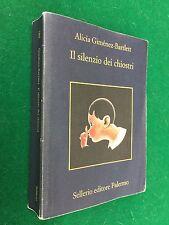 Alicia GIMENEZ-BARTLETT - IL SILENZIO DEI CHIOSTRI , Ed Sellerio (2009)