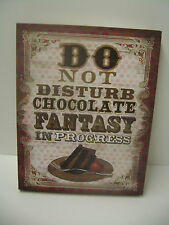DO NOT DISTURB CHOCOLATE FANTASY IN PROGRESS - Printed on Canvas – NEW PICTURE