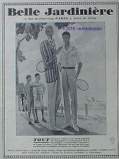 PUBLICITE BELLE JARDINIERE VETEMENT DE SPORT TENNIS DE 1926 AD PUB ART DECO