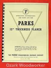 """PARKS 12"""" Thickness Planer Operating & Parts Manual 0504"""