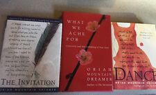 Lot of 3 ORIAH MOUNTAIN DREAMER BOOKS -The Invitation/What We Ache For/The Dance