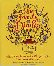 THE FAMILY DINNER Cookbook RECIPES Cooking & Eating With Family NEW Connect Kids