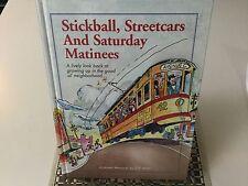 STICKBALL, STREETCARS AND SATURDAY MATINEES, 1ST EDITION, HARDBACK, NEW