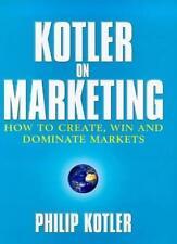 Kotler on Marketing,Philip Kotler- 9780684860381