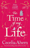 The Time of My Life, Ahern, Cecelia , Acceptable, FAST Delivery