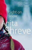 Light on Snow, Anita Shreve | Paperback Book | Good | 9780349118567