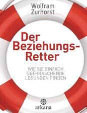 Der Beziehungsretter - Wolfram Zurhorst - 9783442341535 PORTOFREI