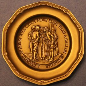 Franklin Mint~a Spoonful of Honey Will Catch More Flies Then a Gallon of Vinegar