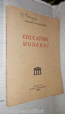 EDUCATORI MODERNI Francesco De Bartolomeis ODCU 1952 Pedagogia Scuola Filosofia