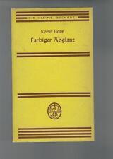 Korfiz Holm - Farbiger Abglanz - 1940