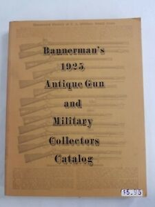 Rare Vintage Bannerman's 1925 Antique Gun and Military Collectors Catalog