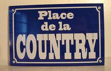 Réplique plaque de rue  DANSE  COUNTRY  personnalisation possible sur demande