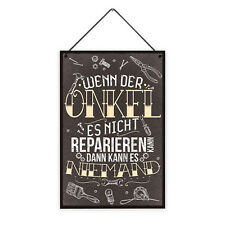 Onkel Reparieren 20 x 30 cm Holz-Schild 8 mm mit Spruch Motiv Werkstatt Geschenk