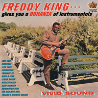 "Freddy King • Bonanza Of Instrumentals • 12"" VINYL RECORD LP 1965, 2010 ••NEW••"