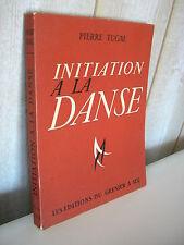 Pierre Tugal : Initiation à la DANSE