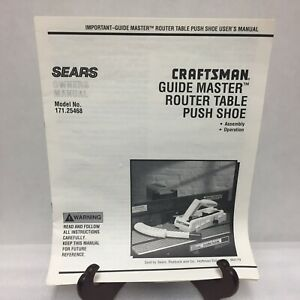 Craftsman Guide Master Router Table Push Shoe Instruction Manual ONLY 171.25468