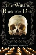 THE WITCHES' BOOK OF THE DEAD - RAVEN GRIMASSI CHRISTIAN DAY (PAPERBACK) NEW