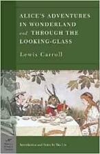 Alices Adventures in Wonderland and Through the Looking Glass by Lewis Carroll
