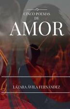 Cinco Poemas de Amor by Lazara Avila (2015, Paperback)