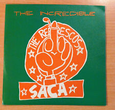 "THE REFRESCOS "" saca "" -Vinyl single 7"" -  Polydor 877 620 7  - 1990 Spain"