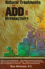Natural Treatments for ADD and Hyperactivity by Skye Weintraub (1997,...