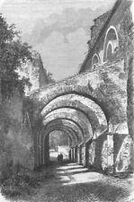 ROME. San Giovanni E Paolo arches, from Coelia 1872 old antique print picture