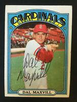 Dal Maxvill Cardinals signed 1972 Topps baseball card #206 Auto Autograph