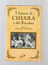 I fioretti di Chiara e dei Focolari