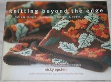 Needlework Pattern Book KNITTING BEYOND THE EDGE by Nicky Epstein ©2006 1st Ed.