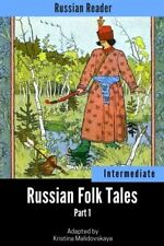 Russian Reader Intermediate. Russian Folk Tales Part 1 Adapted graded Russian