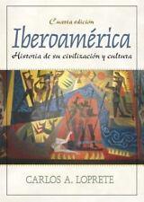Iberoamrica: Historia de su civilizacin y cultura 4th Edition