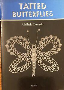 TATTED BUTTERFLIES by Adelheid Dangela