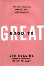 Good to Great: Why Some Companies Make the Leap an