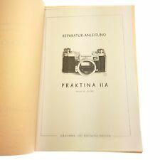 Seltene  Praktina IIA Reparaturanleitung und Ersatzteilliste VEB Dresden / 556