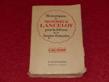 HERMANT (A.) REMARQUES DE Mr LANCELOT DEFENSE DE LA LANGUE FRANCAISE 1929