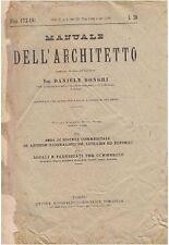 MANUALE DELL'ARCHITETTO Volume II  parte 1 sez III DI Daniele Donghi - UTET