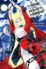 Is It Wrong to Try to Pick Up Girls in a Dungeon?, Vol. 7 (Novel) (Is It Wrong t